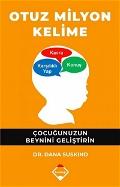 Otuz Milyon Kelime - Çocuğunuzun Beynini Geliştirin