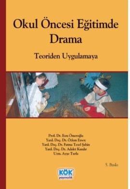 Okul Öncesi Eğitimde Drama