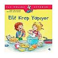 Elif Krep Yapıyor - İlk Okuma Kitabım