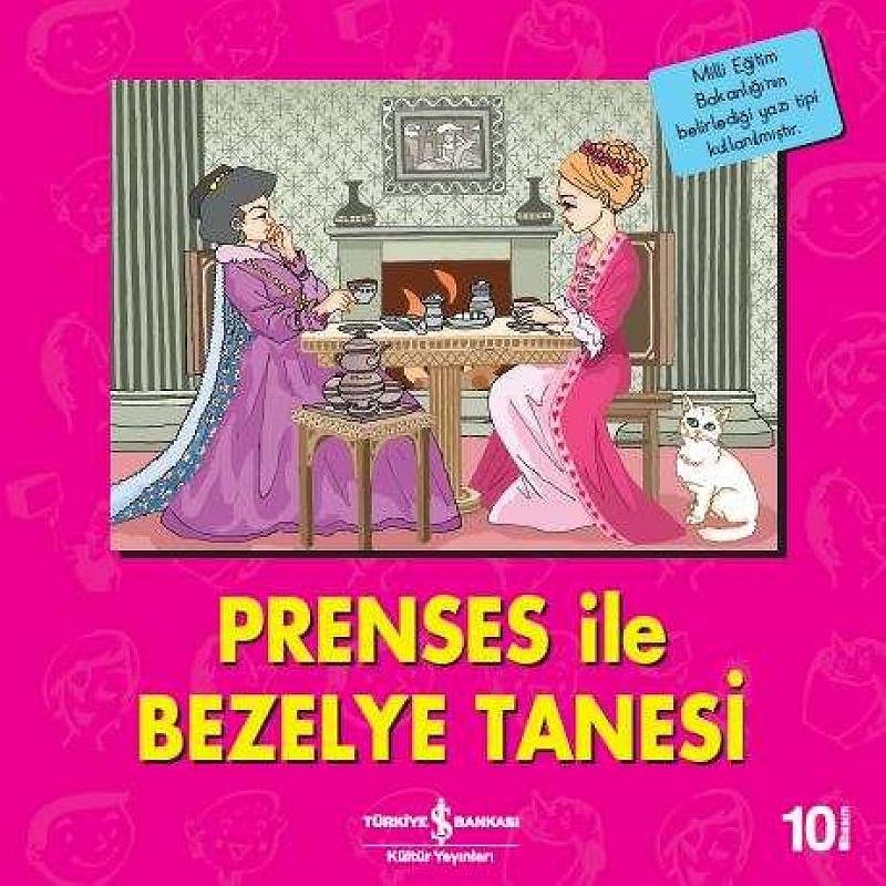 Prenses İle Bezelye Tanesi - İlk Okuma Kitaplarım