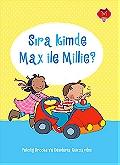 Sıra Kimde Max İle Millie?
